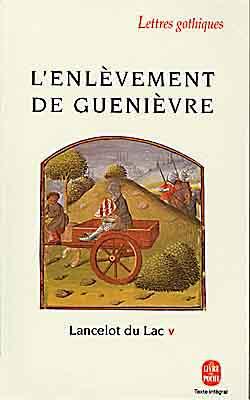 Lancelot Du Lac T.5 ; L'Enlevement De Guenievre