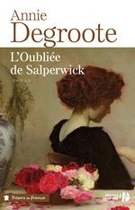 Vente Livre Numérique : L'oubliée de Salperwick  - Annie DEGROOTE
