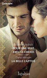 Vente Livre Numérique : Pour une nuit avec le cheikh - La belle captive  - Sharon Kendrick - Dana Marton