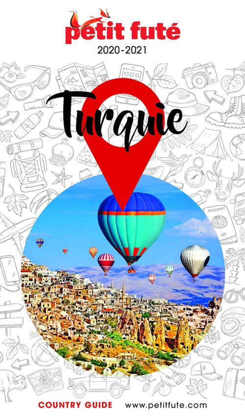 GUIDE PETIT FUTE ; COUNTRY GUIDE ; Turquie (édition 2020)