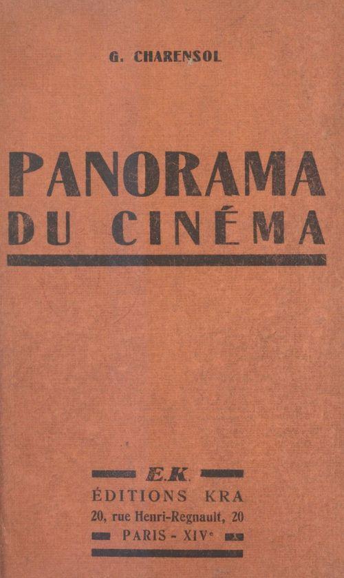 Panorama du cinéma  - Georges Charensol