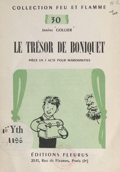 Le trésor de Boniquet  - Janine Gollier