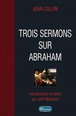 Vente EBooks : Trois sermons sur Abraham  - Jean Calvin
