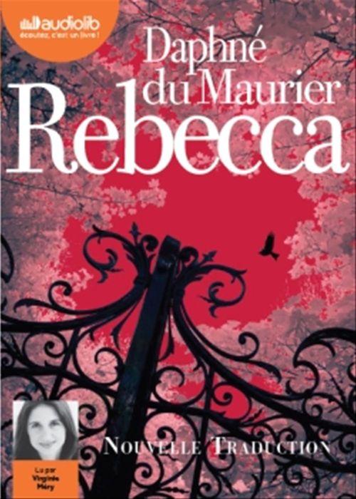 Rebecca  - Daphné du Maurier (1907-1989)