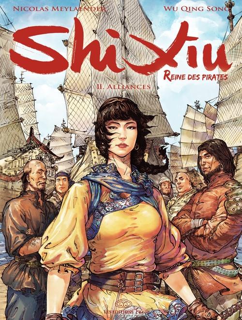 Shi Xiu, reine des pirates t.2 ; alliances
