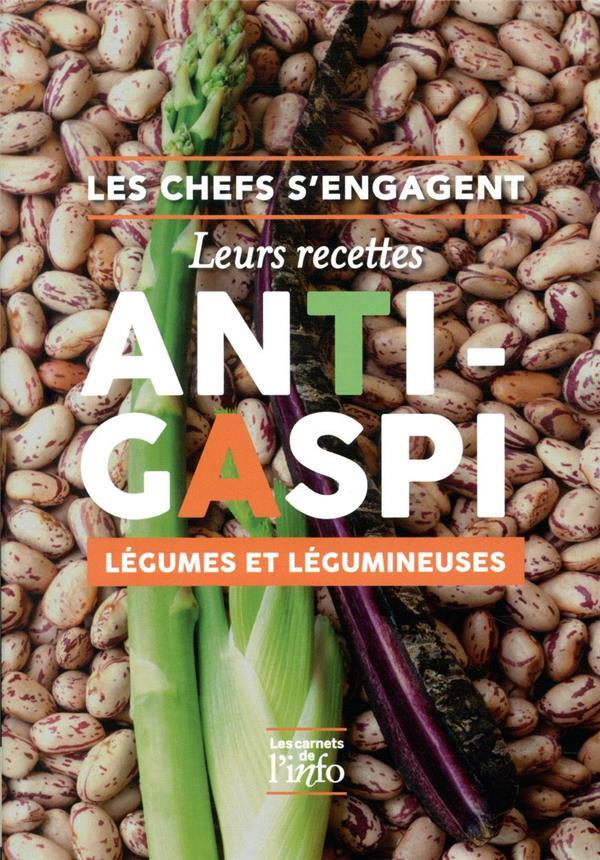 Les chefs s'engagent ; leurs recettes anti-gaspi légumes et légumineuses