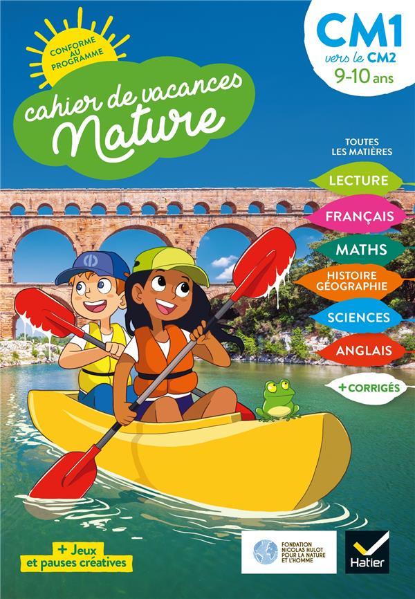 Cahier de vacances nature ; du CM1 vers le CM2