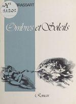 Vente Livre Numérique : Ombres et soleils  - René Brassart