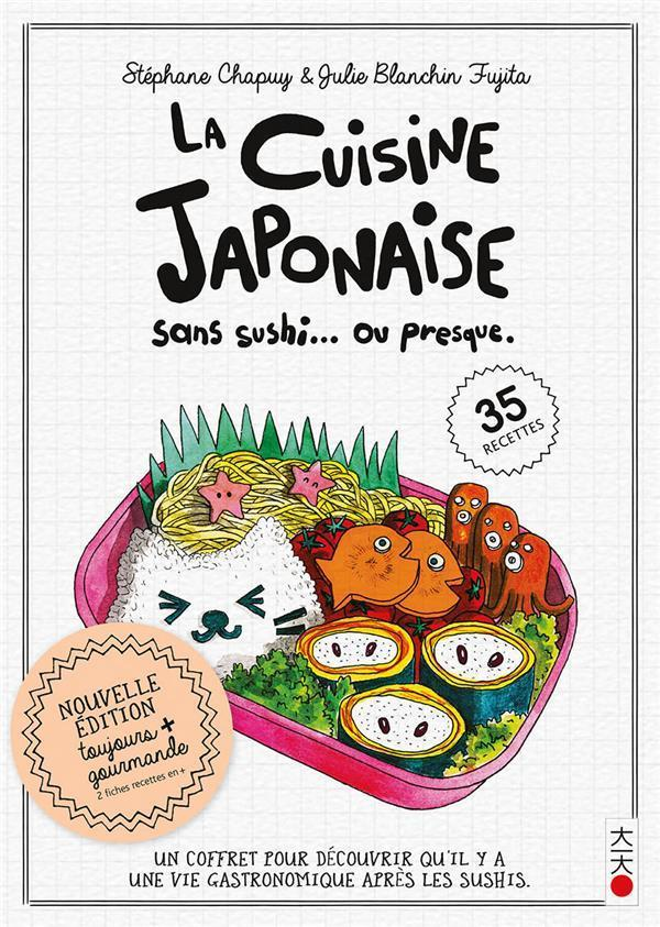 La cuisine sans sushi... ou presque