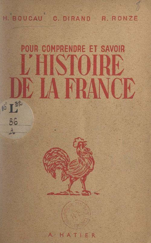 Pour comprendre et savoir l'histoire de la France