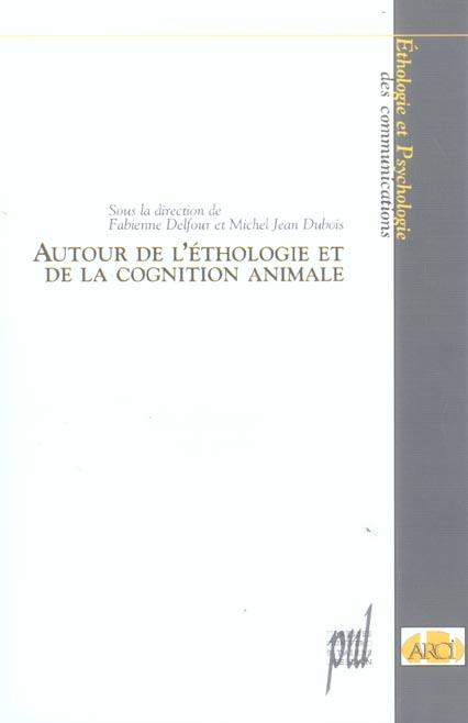 Autour de l'ethologie et de la cognition animale
