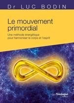 Vente Livre Numérique : Le mouvement primordial  - Luc Bodin