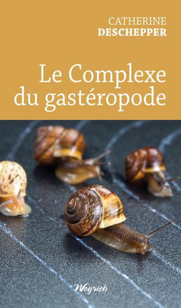 Le complexe du gastéropode