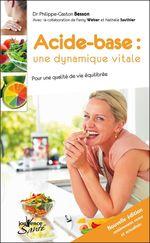 Vente Livre Numérique : Acide-base : une dynamique vitale (nouvelle édition)  - Philippe-Gaston Besson