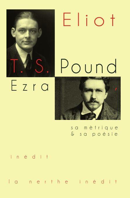 Ezra Pound, sa métrique et sa poésie