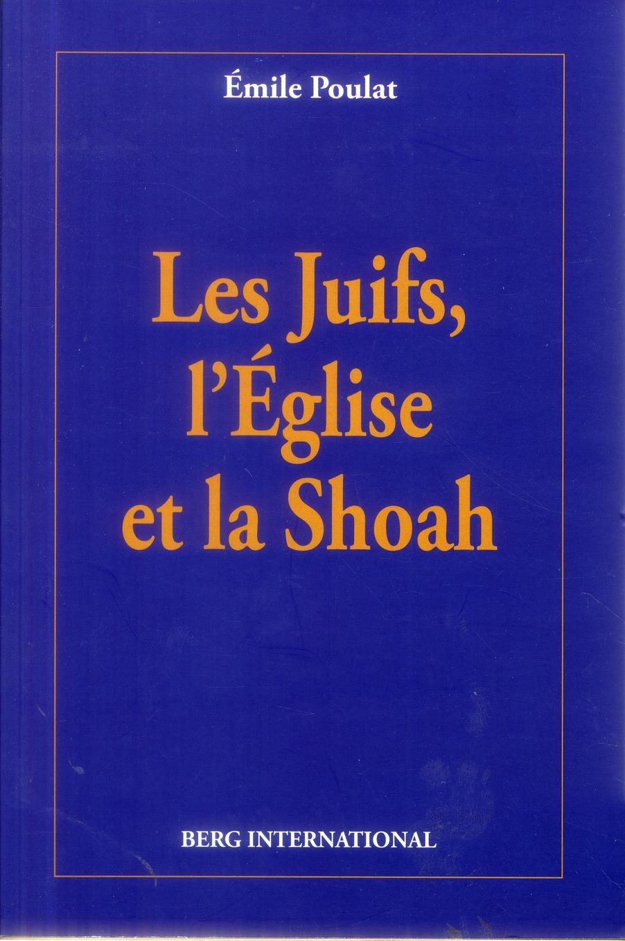 Les juifs, l'église et la shoah
