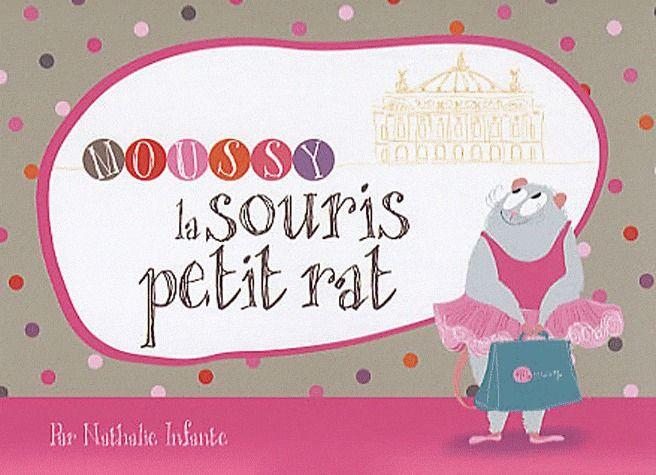 Moussy, la souris petit rat