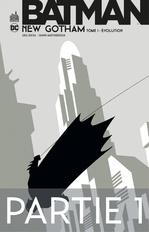 Batman - New Gotham - Tome 1 - Partie 1
