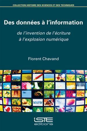 des données à l'information ; de l'invention de l'écriture à l'explosion numérique
