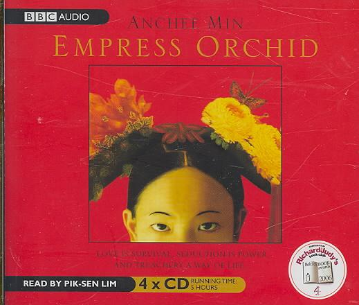 EMPRESS ORCHID - 4 AUDIO CDS READ BY PIK-SEN LIM