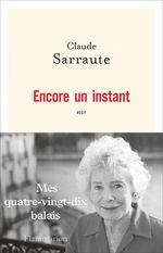 Encore un instant  - Claude Sarraute - Claude Sarraute - Claude SARRAUTE