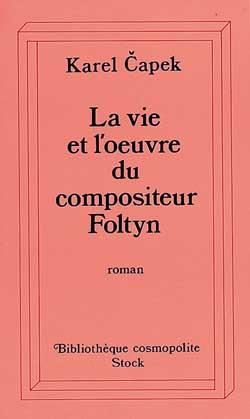 La vie et l'oeuvre du compositeur foltyn