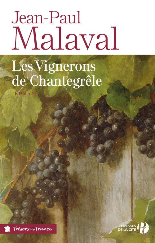 Les vignerons de Chantegrêle
