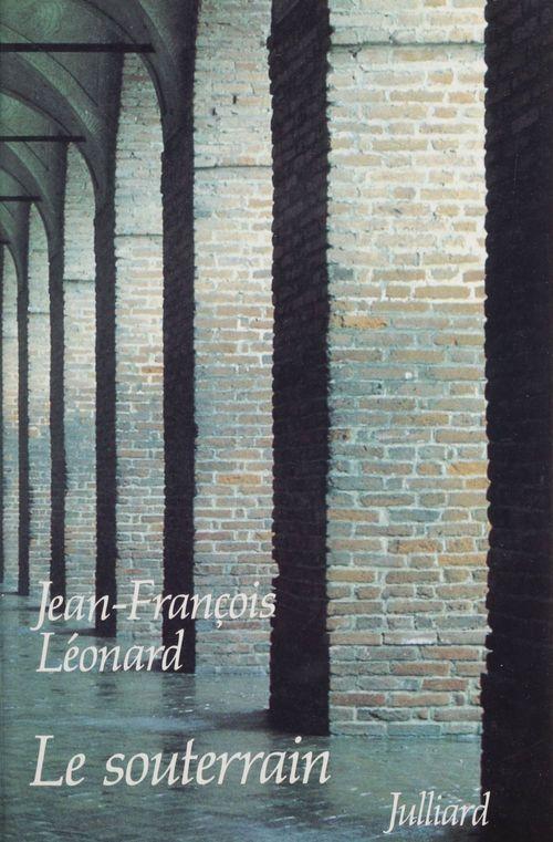 Le Souterrain  - Anonyme  - Jean-François Léonard