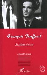 FRANÇOIS TRUFFAUT  - Arnaud Guigue