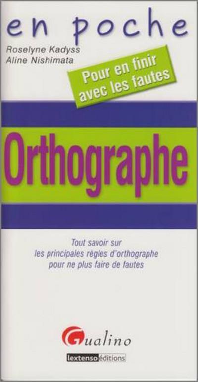 Orthographe et grammaire