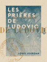Vente Livre Numérique : Les Prières de Ludovic  - Louis Jourdan
