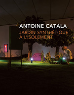 Vente Livre Numérique : Jardin synthétique à l'isolement  - Antoine Catala