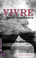 Vente Livre Numérique : Vivre pour le meilleur  - Chiaraa Valentin