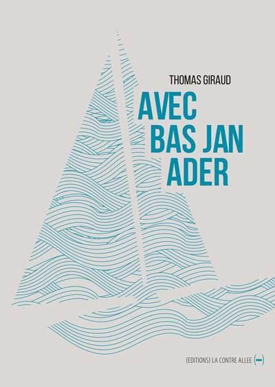 avec Bas Jan Ader
