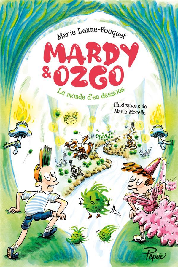 Mardy & Ozgo ; le monde d'en dessous