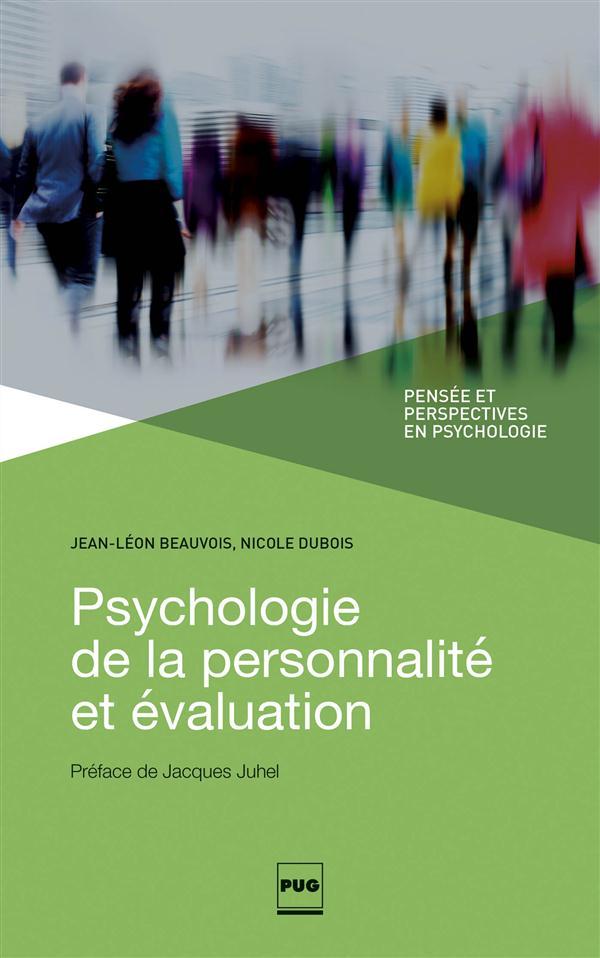 Psychologie de la personnalité et évaluation ; pensées et perspectives en psychologie