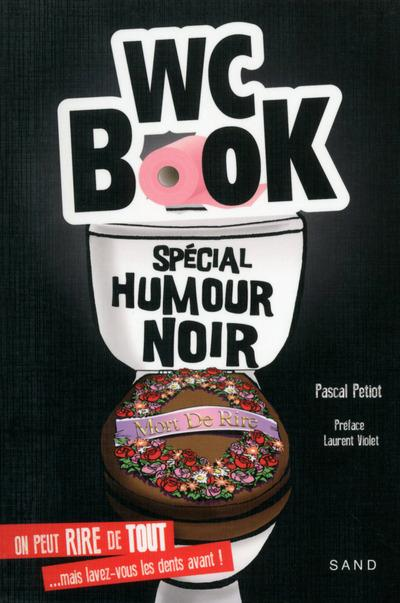 Wc book ; spécial humour noir
