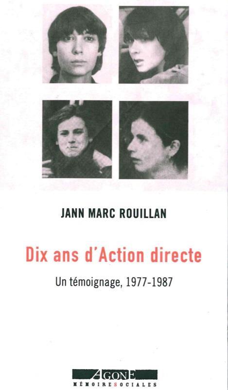 Dix ans d'action directe (1977-1987)