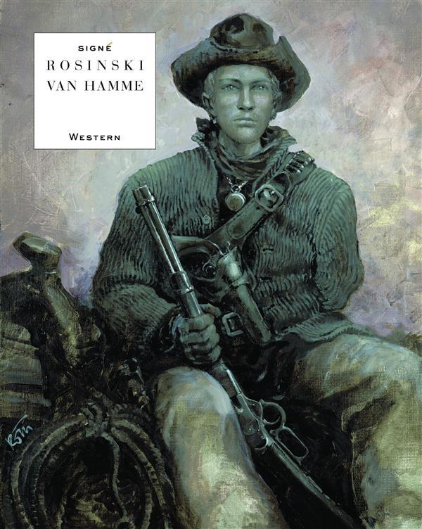 SIGNE - WESTERN - TOME 0 - WESTERN VAN HAMME ROSINSKI