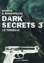 Couverture de Dark secrets t.3