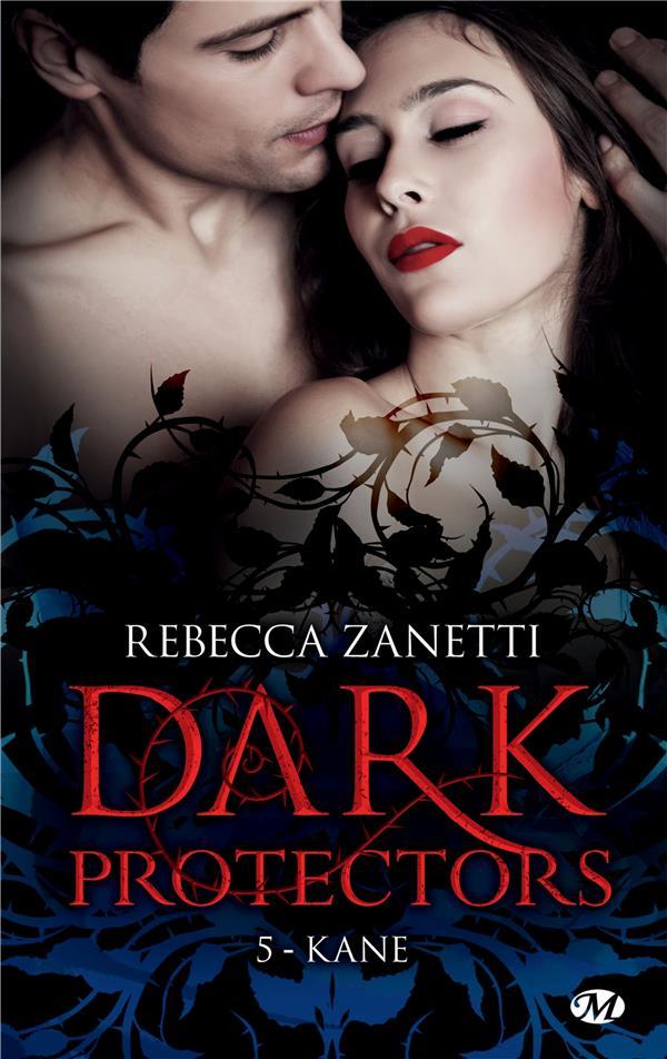 Dark protectors t.5 ; Kane