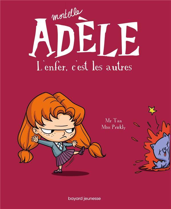 Mortelle Adèle t.2 ; l'enfer, c'est les autres