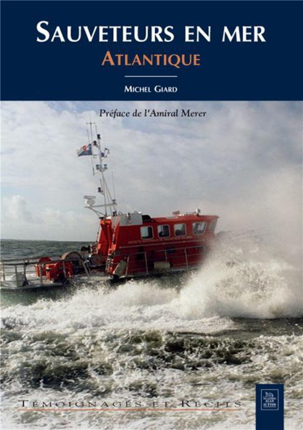 Sauveteurs en mer t.1 ; Atlantique