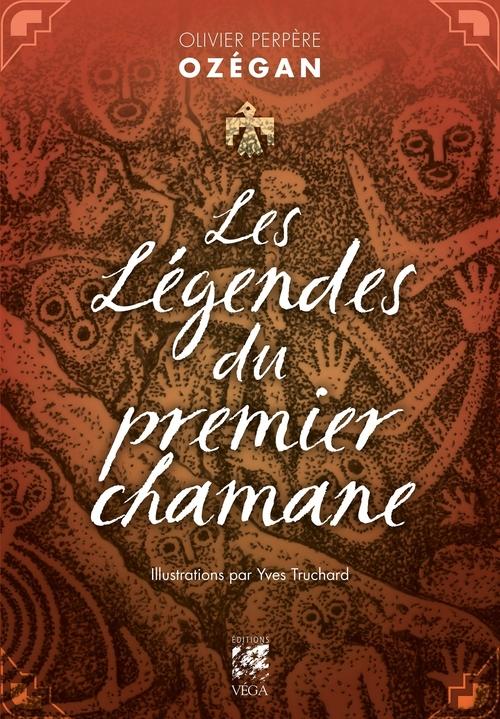 Les légendes du premier chamane