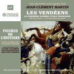 Vente AudioBook : Les Vendéens. La dernière guerre civile française  - Jean-Clément MARTIN