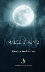 Vente Livre Numérique : Malédiction : 2 | Livre lesbien, roman lesbien  - Lou Jazz - Cherylin A.Nash