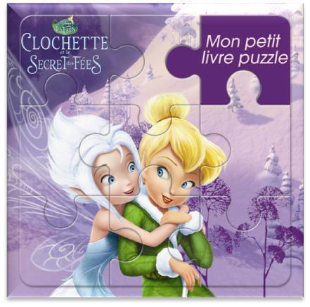 Mon Petit Livre Puzzle; La Fee Clochette 4 ; Clochette Et Le Secret Des Fees