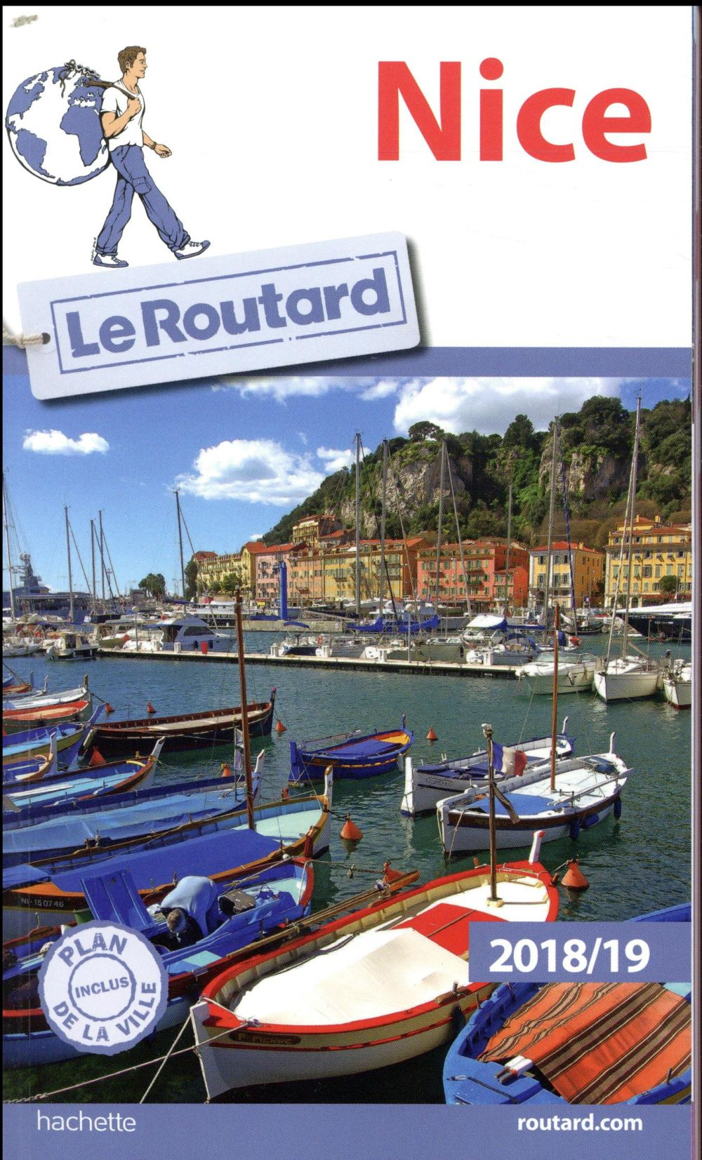Guide du Routard ; Nice (édition 2018/2019)