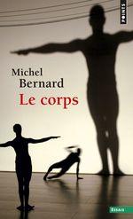 Vente EBooks : Le Corps  - Michel.. Bernard