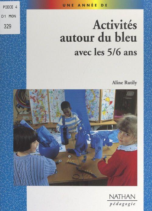 Activités autour du bleu avec les 5-6 ans